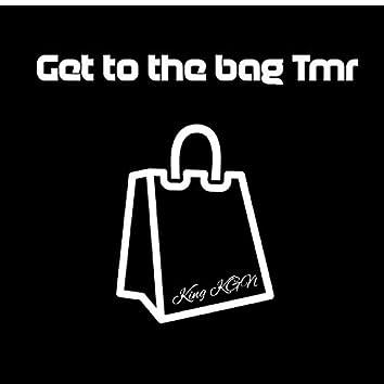 Get to the Bag Tmr