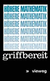 Höhere Mathematik griffbereit: Definitionen Theoreme Beispiele