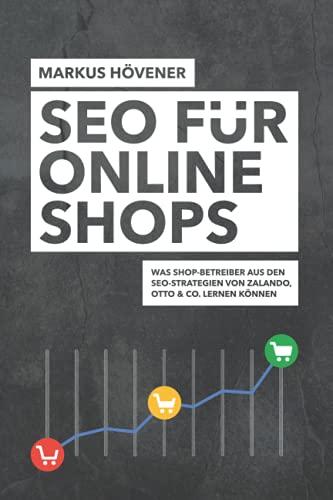 SEO für Onlineshops: Was Shop-Betreiber aus den SEO-Strategien von Zalando, Otto & Co. lernen können