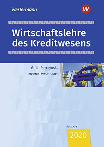 Wirtschaftslehre des Kreditwesens: Schülerband: Ausgabe für das Kreditwesen / Schülerband (Wirtschaftslehre: Ausgabe für das Kreditwesen)