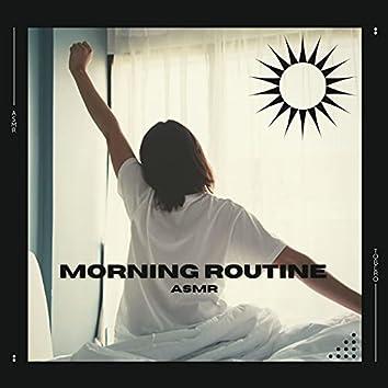 ASMR Morning Routine