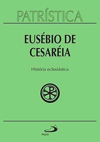 História Eclesiástica (Volume 15)
