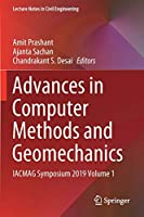 Advances in Computer Methods and Geomechanics: IACMAG Symposium 2019 Volume 1 (Lecture Notes in Civil Engineering, 55)