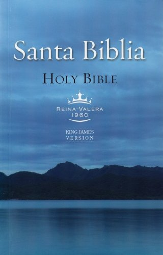 Holy Bible: Reina-valera 1960 and King James Version Spanish/English Parallel Bible (Spanish and English Edition)