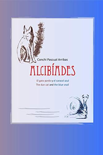 Alcibiades: El gato pardo y el caracol azul