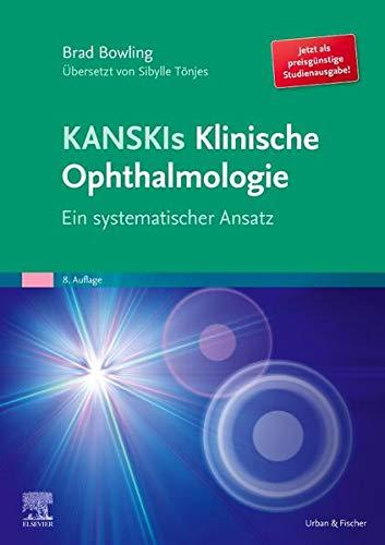 Kanskis Klinische Ophthalmologie: Ein systematischer Ansatz