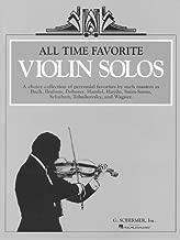 All Time Favorite Violin Solos: Violin and Piano
