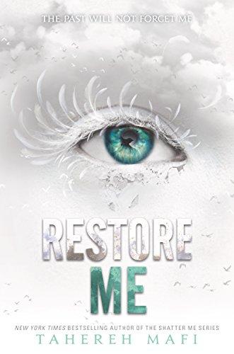 Restore Me (Shatter Me)