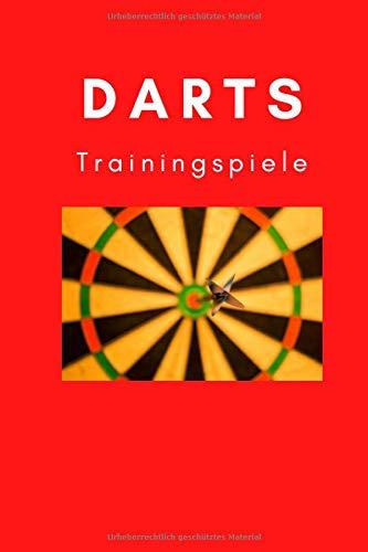 Darts Trainingsspiele für Zuhause: Trainingsbuch Darts