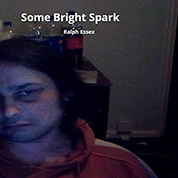 Some Bright Spark