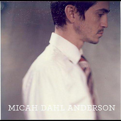 Micah Dahl Anderson