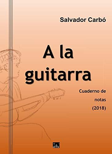 A la guitarra