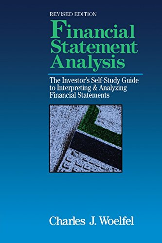 Financial Statement Analysis: The Investor's Self-Study to Interpreting & Analyzing Financial Statements, Revised Editio