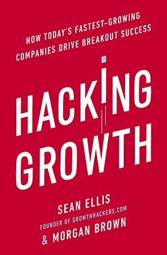 Hacking Growth: How Today