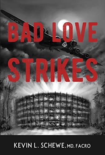 Bad Love Strikes (The Bad Love Series Book 1)