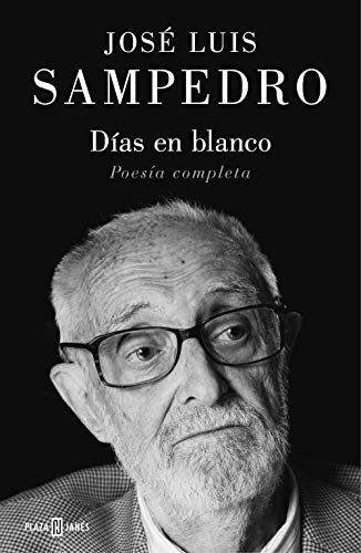 Días en blanco: Poesía Completa eBook: Sampedro, José Luis: Amazon ...