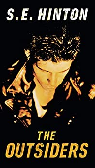 The Outsiders by [S. E. Hinton]