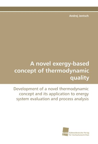 A novel exergy-based concept of thermodynamic quality: Development of a novel thermodynamic concept and its application