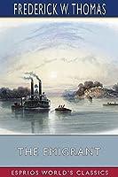 The Emigrant (Esprios Classics)