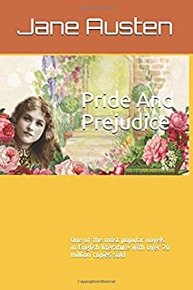Pride And Prejudice by Jane Austen: One of the most popular novels in English literature with over 20 million copies sold.