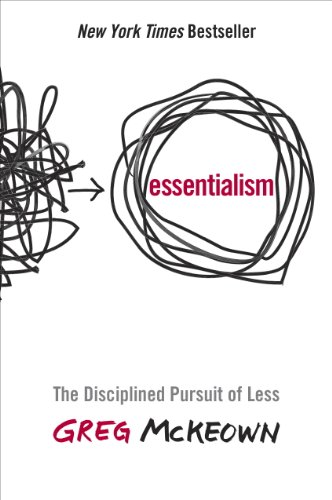 Essentialism: The Disciplined Pursuit of Less (English Edition) por [Greg  Mckeown]
