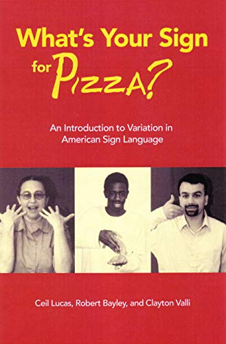 What's Your Sign for Pizza?: An Introduction to Variation in American Sign Language