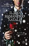 Il mio romantico Natale (Italian Edition)
