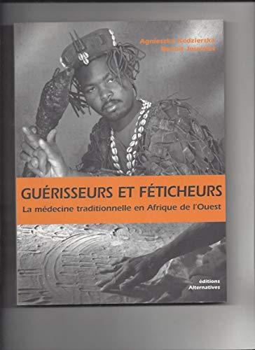 Shifokorlar va jodugar shifokorlar: G'arbiy Afrikadagi an'anaviy tibbiyot