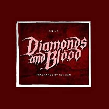 Diamonds And Blood