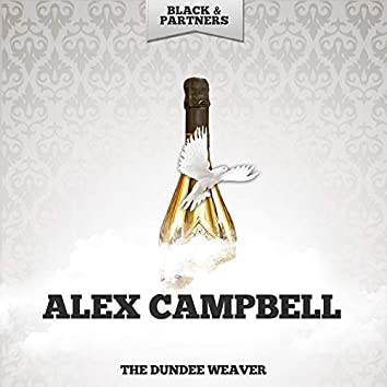 The Dundee Weaver
