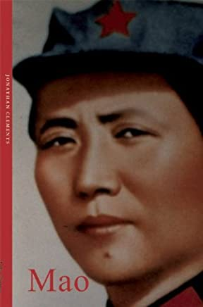 Mao Zedong (Life &Times) by Jonathan Clements (2006-05-01)