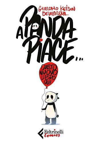 A Panda piace...: questo nuovo libro qui