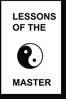 The Lessons of the Master: The Story of Master Kuo