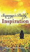Sequoya's Daily Inspiration