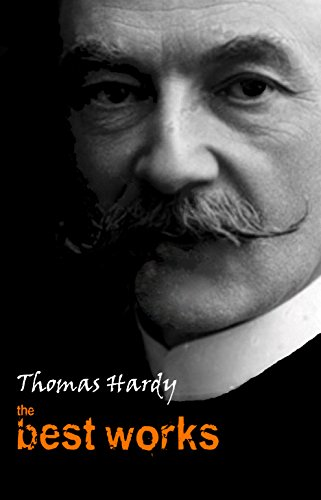 Thomas Hardy: The Best Works (English Edition)