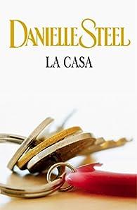La casa par Danielle Steel