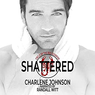 Shattered     The Circle of the Red Scorpion, Book 1              By:                                                                                                                                 Charlene Johnson                               Narrated by:                                                                                                                                 Randall Witt                      Length: 10 hrs and 58 mins     Not rated yet     Overall 0.0