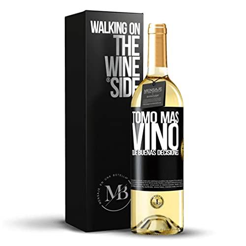 «Tomo más vino que buenas decisiones» Mensaje en una Botella. Vino Blanco Premium Verdejo Joven. Etiqueta Negra PERSONALIZABLE.