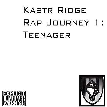 Rap Journey 1: Teenager