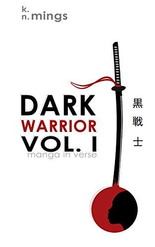 Dark Warrior Vol. I (manga in verse) (English Edition)