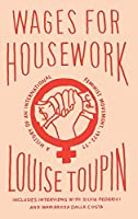 Wages for Housework: A History of an International Feminist Movement, 1972-77