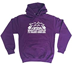 Funny Novelty Hoodie Hoody hooded Top Physician/'S Assistant Youre Looking At A
