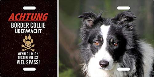 Holashirts Mallorca Hunde-Schild Achtung Border Collie überwacht Blechschild eigenes Foto, Text selbst gestalten Metallschild Warnschild Türschild für innen und außen
