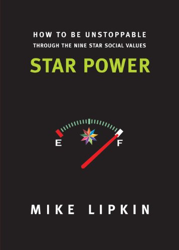 Star Power - How To Be Unstoppable Through The Nine Star Social Values (English Edition)