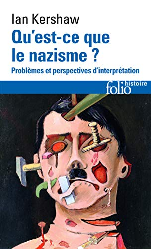 Qu'est-ce que le nazisme ? Problèmes et perspectives d'interprétation