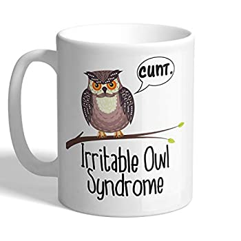 Irritable Owl Syndrome Offensive Rude Cunt Mug
