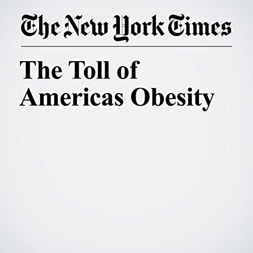 The Toll of Americas Obesity audiobook cover art