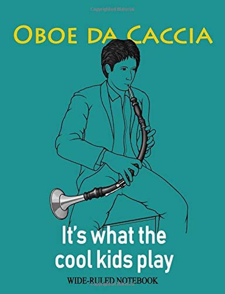 電話に出る選出する例示するOboe da Caccia: It's What the Cool Kids Play: Wide-Ruled Notebook (InstruMentals Notebooks)