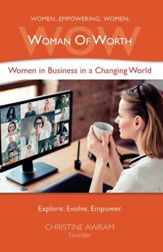 Compare Textbook Prices for Woman of Worth: Women in Business in a Changing World  ISBN 9781777109059 by Awram, Christine