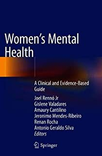 Women's Mental Health: A Clinical and Evidence-Based Guide